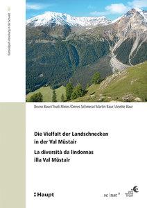 Die Vielfalt der Landschnecken in der Val Müstair - La diversità