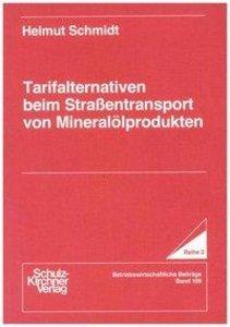 Tarifalternativen beim Strassentransport von Mineralölprodukten