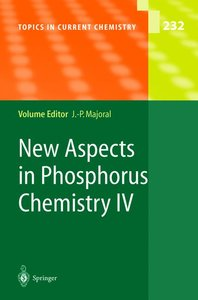 New Aspects in Phosphorus Chemistry IV