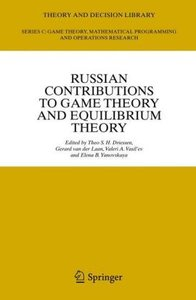 Russian Contributions to Game Theory and Equilibrium Theory
