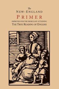 The New-England Primer [1777 Facsimile]
