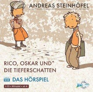 Rico, Oskar und die Tieferschatten - Das Hörspiel