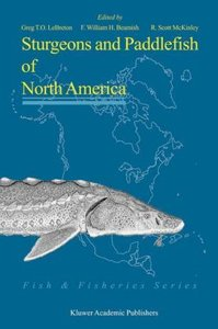 Sturgeons and Paddlefish of North America