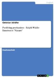 "Purifying puritanism - Ralph Waldo Emerson's ""Nature"""