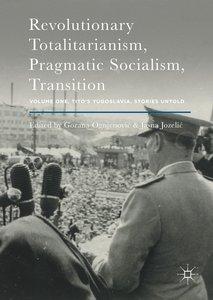 Revolutionary Totalitarianism, Pragmatic Socialism, Transition