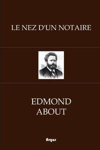 Le Nez d\'Un Notaire
