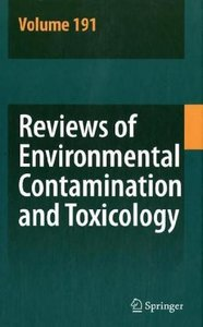 Reviews of Environmental Contamination and Toxicology 191