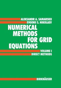 Numerical Methods for Grid Equations