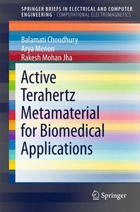 Active Terahertz Metamaterial for Biomedical Applications