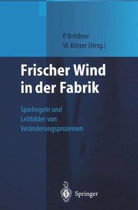 Frischer Wind in der Fabrik
