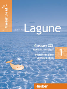 Lagune 1. Niveaustufe A1. Glossary XXL Deutsch-Englisch - German