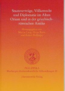Staatsverträge, Völkerrecht und Diplomatie im Alten Orient und i