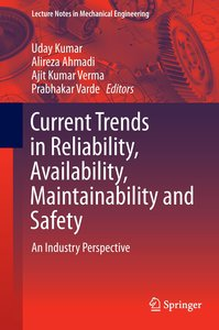 Current Trends in Reliability, Availability, Maintainability and