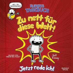 Ruperts Tagebuch - Zu nett für diese Welt!, 2 Audio-CDs