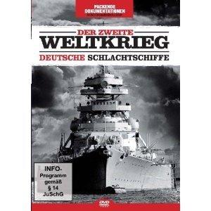 Der Zweite Weltkrieg - Deutsche Schlachtschiffe