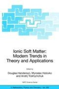 Ionic Soft Matter: Modern Trends in Theory and Applications
