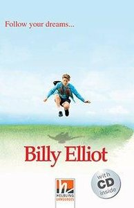 Billy Elliot, mit 1 Audio-CD. Level 2 (A1/A2)