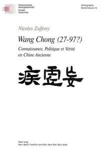 Wang Chong (27-97?)