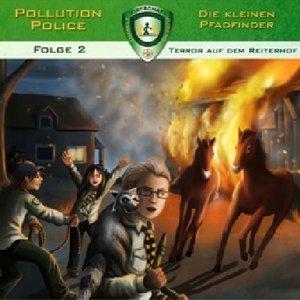 Pollution Police - Die kleinen Pfadfinder - Terror auf dem Reite