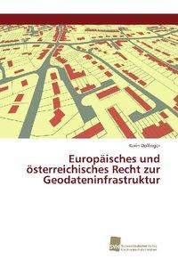 Europäisches und österreichisches Recht zur Geodateninfrastruktu