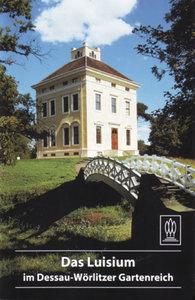 Das Luisium im Dessau-Wörlitzer Gartenreich