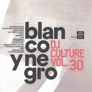 Blanco Y Negro DJ Culture Vol.30