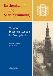 Kirchenkampf und Saarabstimmung