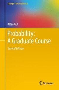 Probability: A Graduate Course