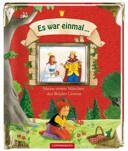 Es war einmal ... Meine ersten Märchen der Brüder Grimm