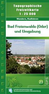 Bad Freienwalde und Umgebung 1 : 25 000