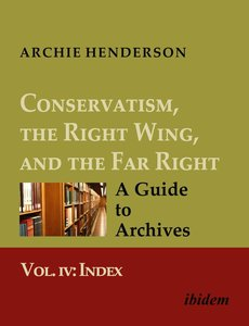 Conservatism, the Right Wing, and the Far Right: A Guide to Arch