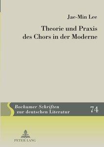 Theorie und Praxis des Chors in der Moderne