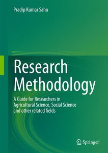 Research Methodology: A Guide for Researchers In Agricultural S