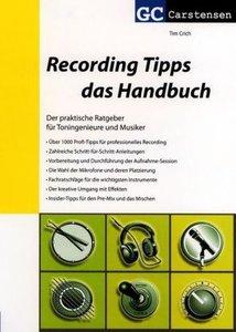 Recording Tipps - das Handbuch