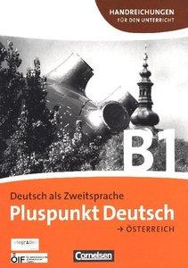 Pluspunkt Deutsch B1: Gesamtband. Handreichungen für den Unterri