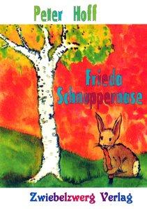 Frieda Schnuppernase