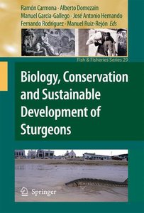 Biology, Conservation and Sustainable Development of Sturgeons