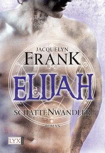 Schattenwandler 03. Elijah