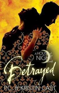 House of Night - Betrayed