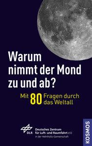 Warum nimmt der Mond ab und zu?