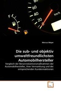 Die sub- und objektiv umweltfreundlichsten Automobilhersteller