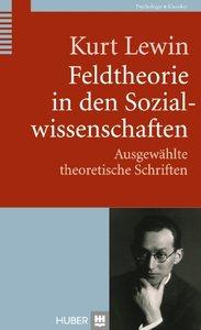 Feldtheorie in den Sozialwissenschaften