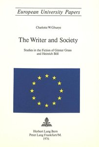 The Writer and Society: Studies in the Fiction of Günter Grass a