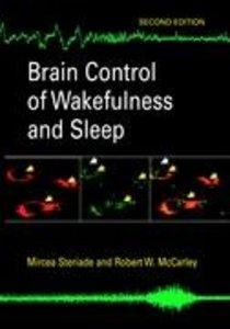 Brain Control of Wakefulness and Sleep