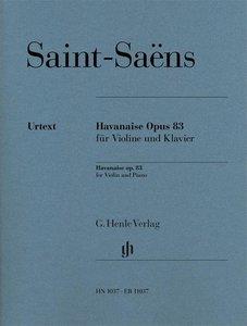 Havanaise Opus 83 für Violine und Klavier