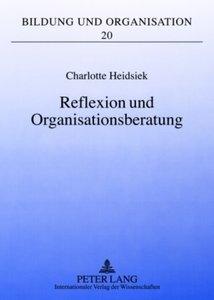 Reflexion und Organisationsberatung