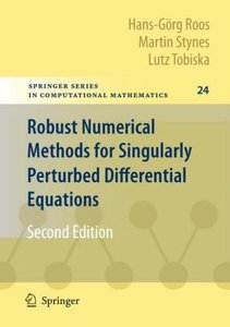 Robust Numerical Methods for Singularly Perturbed Differential E