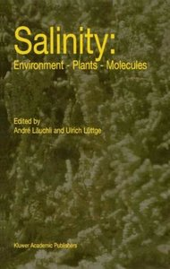 Salinity: Environment - Plants - Molecules