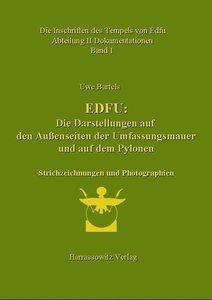 Die Inschriften des Tempels von Edfu / Edfu: Die Darstellungen a