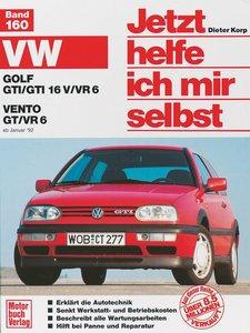 VW Golf GTI/GTI 16V/VR6. VW Vento GT/VR6 ab Januar '92. Jetzt he